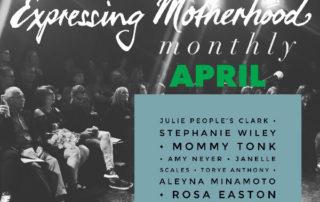 Expressing Motherhood April 2019