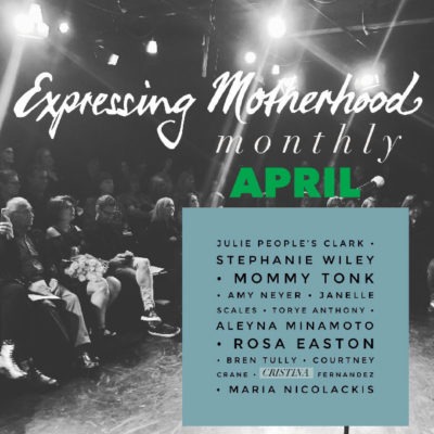 Expressing Motherhood April 2019